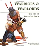 Warriors & Warlords: The Art of Angus…