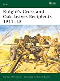 Williamson, Gordon: Knight's Cross and Oak-Leaves Recipients 1941v45