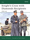 Williamson, Gordon: Knight's Cross with Diamond Recipients : 1941-1945