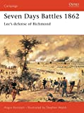Konstam, Angus: Seven Days Battles: Lee's Defeense of Richmond