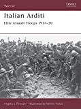 Pirocchi, Angelo: Italian Arditi: Elite Assault Troops 1917-20