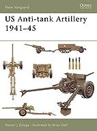 US Anti-tank Artillery 1941-45 (New…