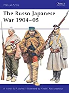 The Russo-Japanese War 1904-05 by Alexei…