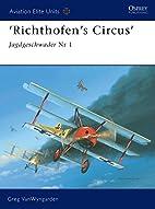 'Richthofen's Circus': Jagdgeschwader Nr 1…