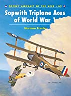 Sopwith Triplane Aces of World War 1…
