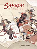 Turnbull, Stephen: Samurai : The World of the Warrior