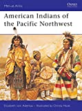 Aderkas, Elizabeth Von: American Indians of the Pacific Northwest