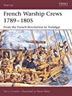 French Warship Crews, 1789–1805: From the…