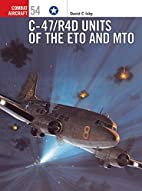 C-47/R4D Units of the ETO and MTO (Combat…