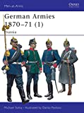 Solka, Michael: German Armies 1870 - 1871: Prussia