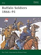 Buffalo Soldiers 1866-91 (Elite) by Ron…