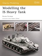 Modelling the IS Heavy Tank by Nicola…