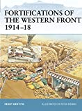 Griffith, Paddy: Fortifications Of The Western Front, 1914-1918