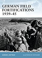 German Field Fortifications 1939-45…