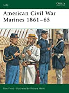 American Civil War Marines 1861-65 by Ron…