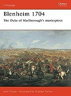 Blenheim 1704: The Duke of Marlborough's…