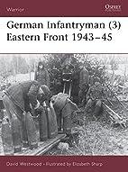 German Infantryman (3): Eastern Front,…