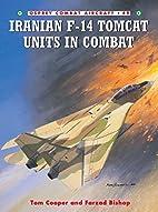 Iranian F-14 Tomcat Units in Combat (Combat…