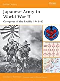 Rottman, Gordon: Japanese Army in World War II: Conquest of the Pacific 1941v42