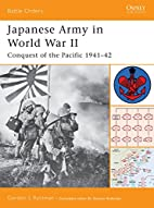 Japanese Army in World War II: Conquest of…