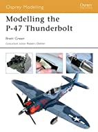 Modelling the P-47 Thunderbolt (Osprey…