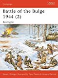 Zaloga, Steven: Battle Of Bulge the 1944 (2): Bastogne