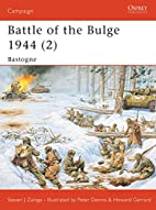 Battle of the Bulge 1944 (2) : Bastogne by…