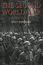 The Second World War: A World in Flames by…