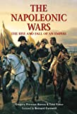 Fisher, Todd: The Napoleonic Wars: The Rise and Fall of an Empire