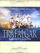 The Trafalgar Companion by Alexander…