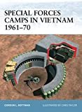 Rottman, Gordon: Special Forces Camps in Vietnam 1961-70