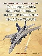 US Marine and RAAF Hornet Units of Operation…