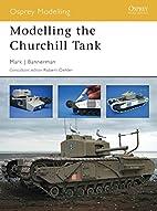 Modelling the Churchill Tank (Osprey…