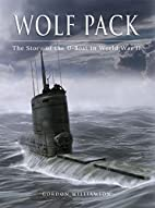 Wolf Pack: The Story of the U-Boat in World…
