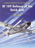Bf 109 Defence of the Reich Aces (Aircraft…