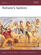 Nelson's Sailors (Warrior) by Gregory…