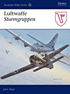 Luftwaffe Sturmgruppen (Aviation Elite…