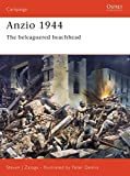 Zaloga, Steven J.: Anzio 1944: The Beleaguered Beachhead