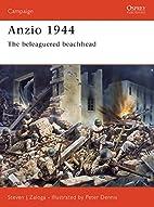 Anzio 1944 : the beleaguered beachhead by…