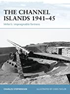 The Channel Islands 1941-45: Hitler's…