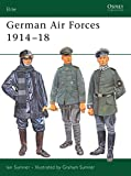 Sumner, Ian: German Air Forces 1914-18