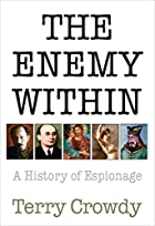 The Enemy Within: A History of Espionage…