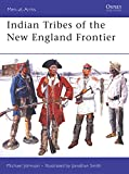 Johnson, Michael: Indian Tribes of the New England Frontier