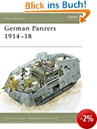 German Panzers 1914 - 18 (New Vanguard, Band 127)