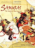 Turnbull, Stephen: Samurai - the World of the Warrior