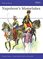 Napoleon's Mamelukes (Men-at-Arms) by Ronald…