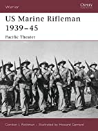 Marine Rifleman in World War II: Pacific…