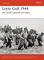 Leyte Gulf 1944: The World's Greatest Sea…