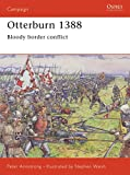 Walsh, Stephen: Otterburn 1388: Bloody Border Conflict