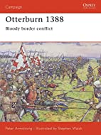 Otterburn 1388: Bloody Border Conflict by…